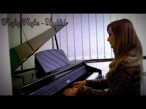 Landslide (Fleetwood Mac cover) - By Kayley Hughes