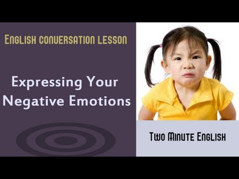 Expressing Negative Emotions - The Verbal Communication of Emotion