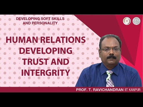 Human Relations: Developing Trust And Integrity