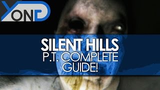 Silent Hills - P.T. Complete Guide (Full Spoilers)