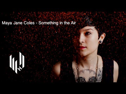 Maya Jane Coles - Something In The Air (Official Video)