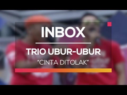 Trio Ubur-Ubur - Cinta Ditolak (Live on Inbox)
