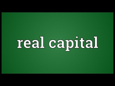 Real capital Meaning