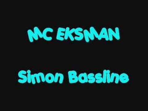 MC EKSMAN SIMON BASSLINE
