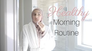 My Healthy Morning Routine!