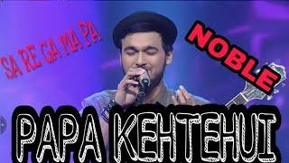 Papa Kehtahai By Nobel | Zee Bangla Sa Re Ga Ma Pa 2018 mp3 song download