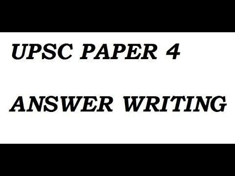 ethics upsc paper answer writing ethics 2 upsc 2016 paper 4 answer writing