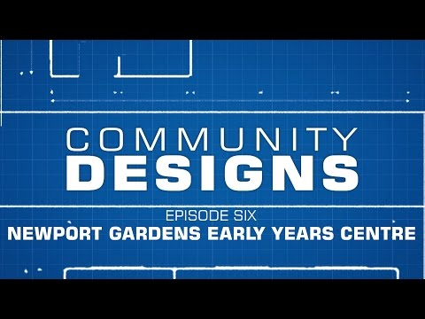 Community Designs - S01E06 - Newport Gardens