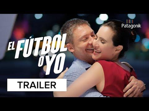 El Fútbol O Yo | Trailer | Patagonik