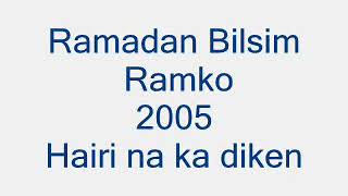 Sipe - Ramadan Bislim Ramko - 2005 - Hairi nane te diken - Dj Kadri-Romaboy