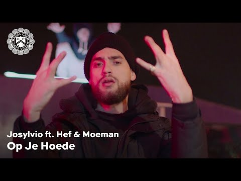 Josylvio - Op Je Hoede ft. Hef & Moeman (prod. Whiteboy)