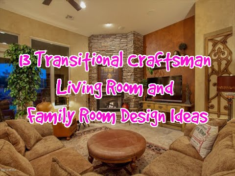 13 transitional craftsman living room and family room design ideas decohero - Craftsman Living Room