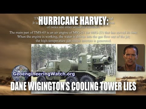 Hurricane Harvey: Dane Wigington's Cooling Tower Lies