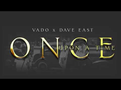 """Dave East X Vado """"Once Upon A Time"""" (OFFICIAL AUDIO)"""