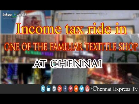 income tax ride in one of the familiar textitle shop at chennai chennai express tv youtube. Black Bedroom Furniture Sets. Home Design Ideas