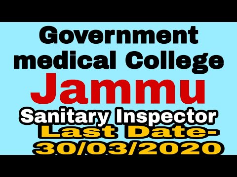 Government Medical College And Hospital Jammu Sanitary Inspector Government Job 2020 By A.K AZAD