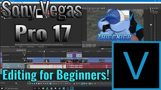 Vegas Pro 17 Tutorial | Editing for Beginners!.