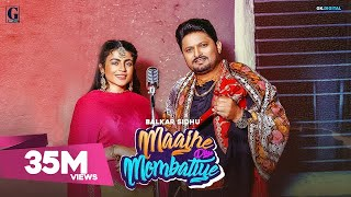 Maajhe Diye Mombatiye : Balkar Sidhu & Jenny Johal (Remake Song) Rav Dhillon | Prince Bhullar| Nasha