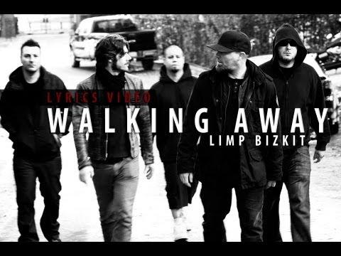 Limp Bizkit - Walking Away (Lyrics video HD)