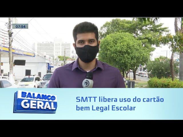 Volta às aulas: SMTT libera uso do cartão bem Legal escolar a partir de segunda