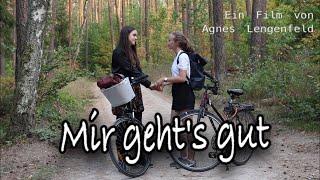 """""""Mir geht's gut"""" - Ein Kurzfilm von Agnes Lengenfeld"""