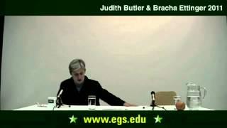 Judith Butler with Bracha Ettinger. Ethics on a Global Scale. 2011