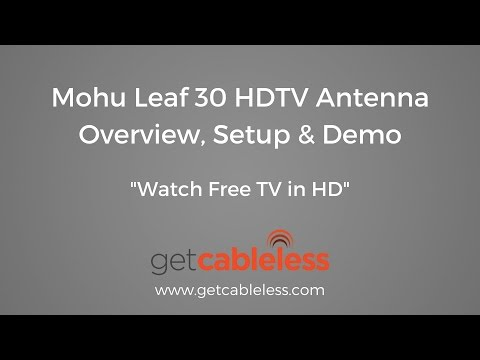 "Mohu Leaf 30 HDTV Antenna: Overview, Setup & Demo ""Watch Free TV in HD"""