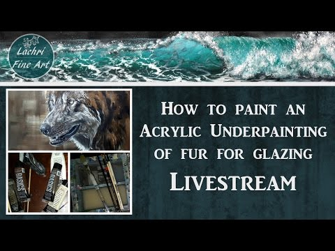 How to paint Fur - Acrylic Painting Livestream and Art Q&A w/ Lachri