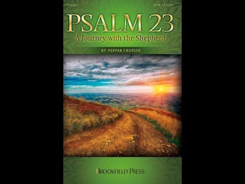 PSALM 23: A JOURNEY WITH THE SHEPHERD - Pepper Choplin