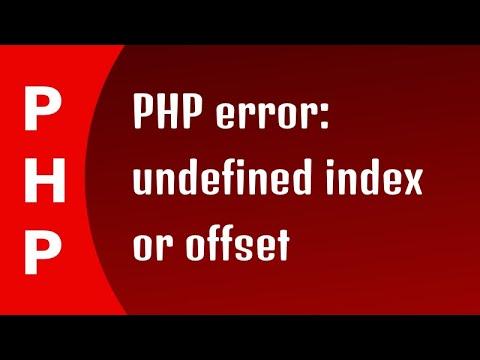 PHP Error Undefined Index Or Offset