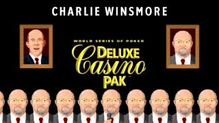 Charlie Winsmore - World Series of Poker Deluxe Casino Pak (Part 3)