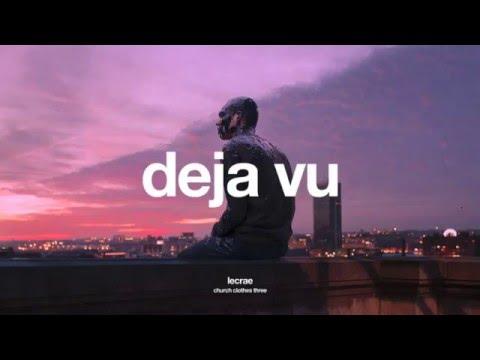 Lecrae - Deja Vu (Church Clothes 3) + lyrics