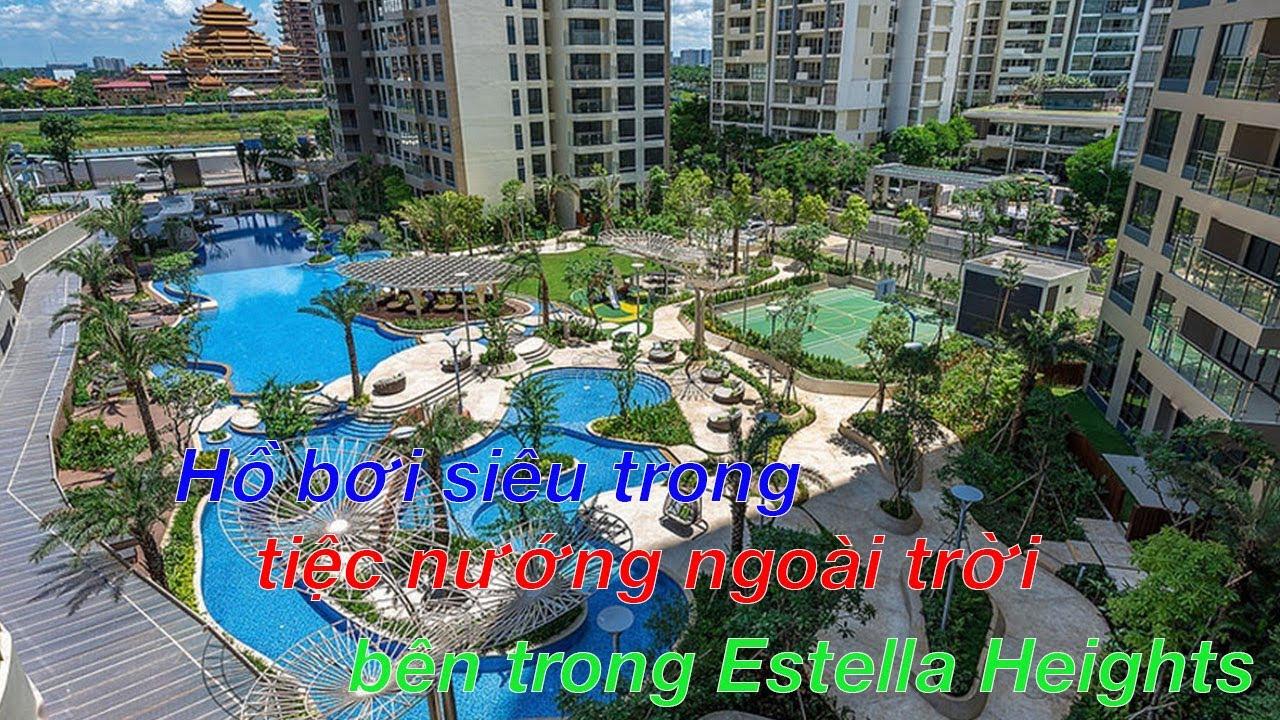 Hồ bơi siêu trong, tiệc nướng  bbq bên trong Estella Heights ( Inside Estella Heights apartment )