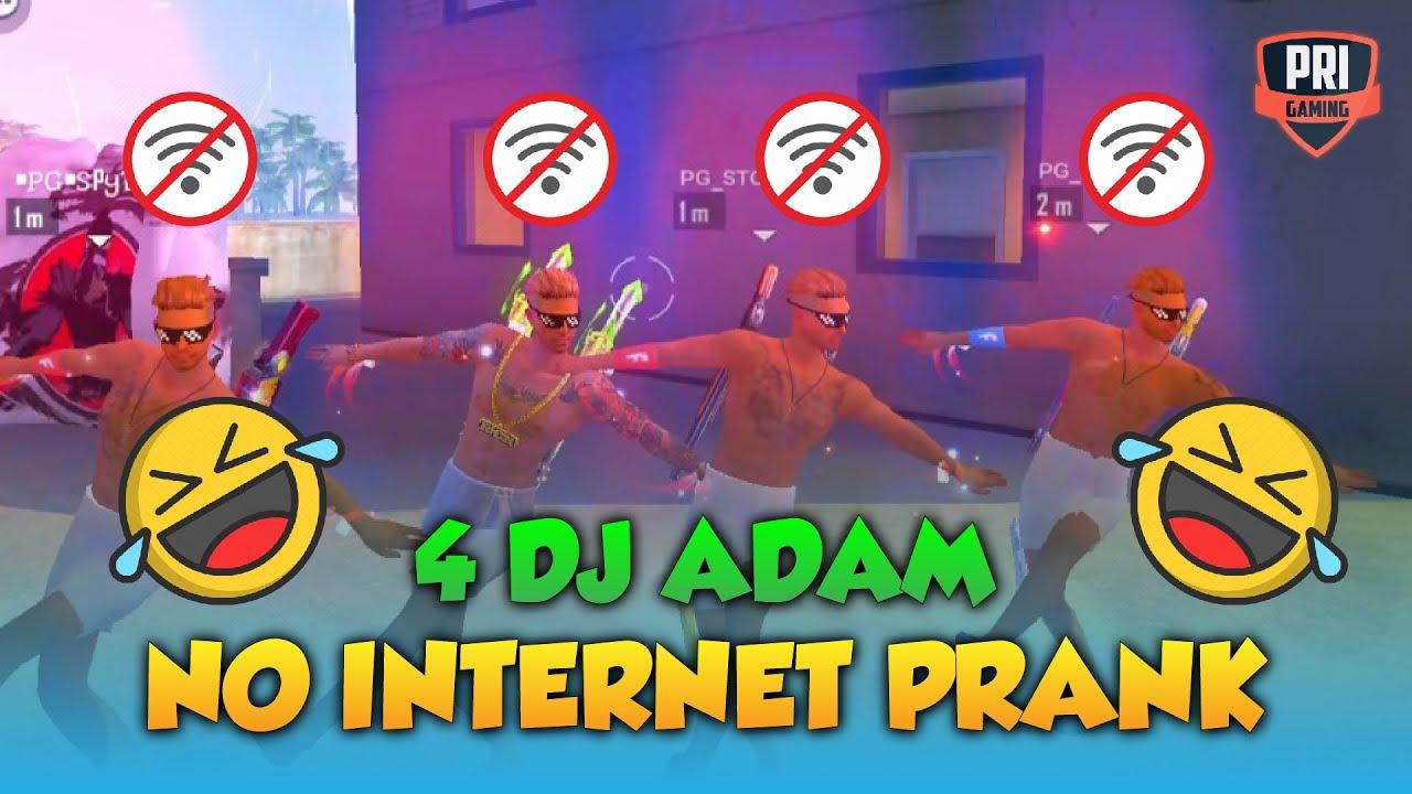 4 DJ ADAM FUNNY 999+ Ping  NO INTERNET PRANK IN BERMUDA CLASH SQUAD - GARENA FREE FIRE