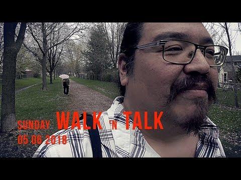 Walk n Talk ep 1 05 06 2018