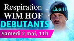 RESPIRATION WIM HOF Live DEBUTANTS : Respi Wim Hof guidée pas-à-pas + 10 conseils clé