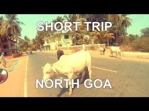 Short Trip to North Goa | GoPro Hero3+ Black Edition