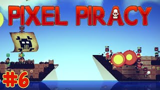 Pixel Piracy X2 - Salty Dogs Crew Up! - E.6