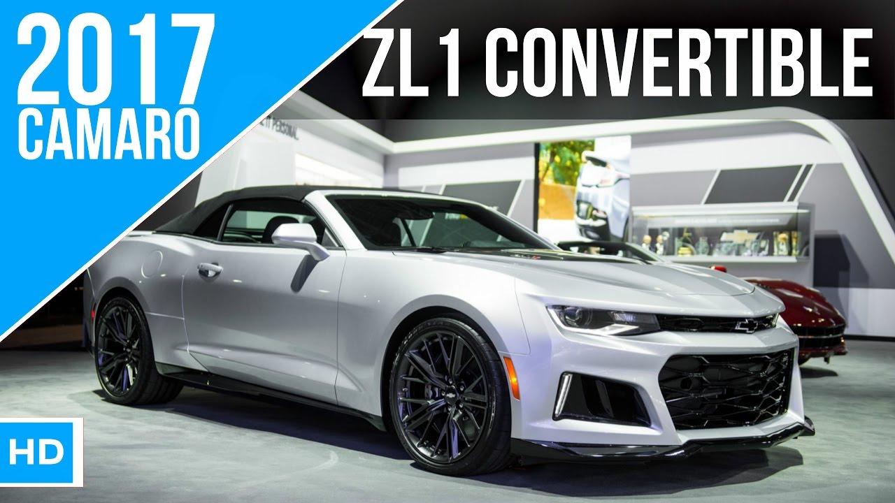 2017 Chevrolet Camaro Zl1 Convertible Youtube