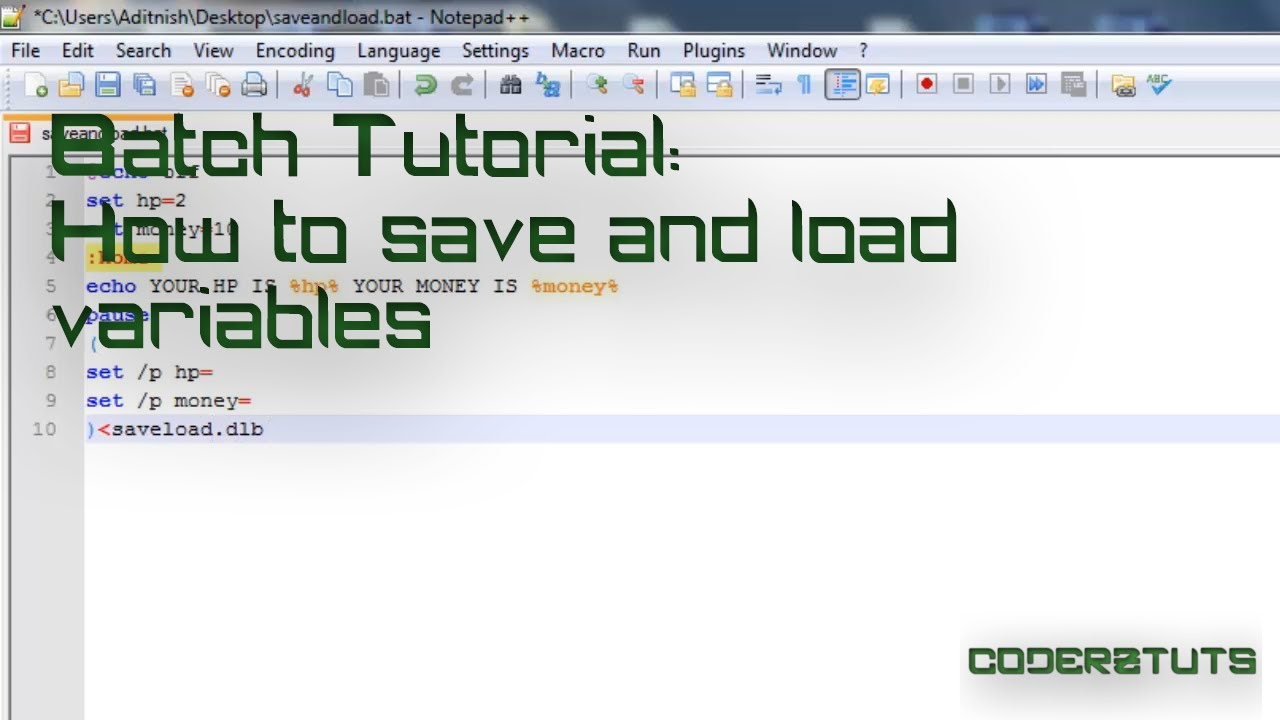 Batch Tutorial: Saving and Loading Variables (a k a a save game)