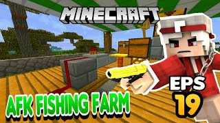 TUTORIAL AUTOMATIC/AFK FISHING IN MCPE #19 || Minecraft Survival Indonesia