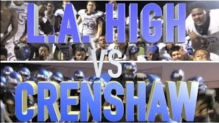 Los Angeles High vs Crenshaw : HSFB California  -