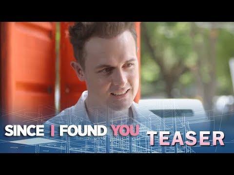 Since I Found You June 20, 2018 Teaser