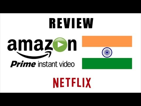 Amazon Prime Video India  Worth it? Vs Netflix