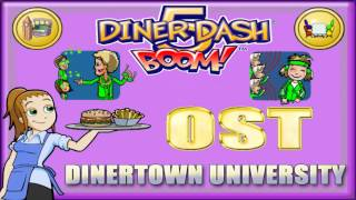 "Diner Dash 5 Boom! - OST - ""Dinertown University"" Extended"