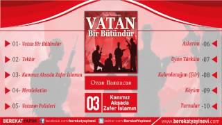 Ozan Hamza Can - Kanımız Aksada Zafer İslamın