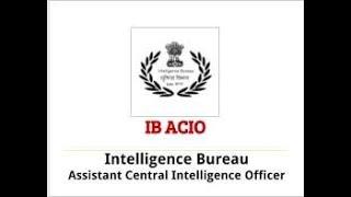 IB ACIO Work Profile and how i cracked it in 2013-14