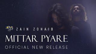 Mittar Pyare | Zain Zohaib | Official | New Release |