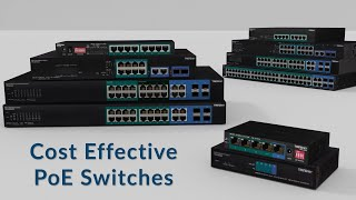 Cost Effective PoE Switches