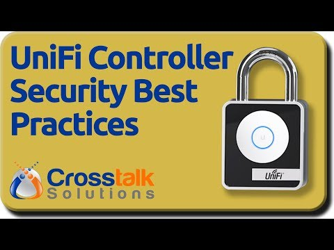Unifi Controller Security Best Practices